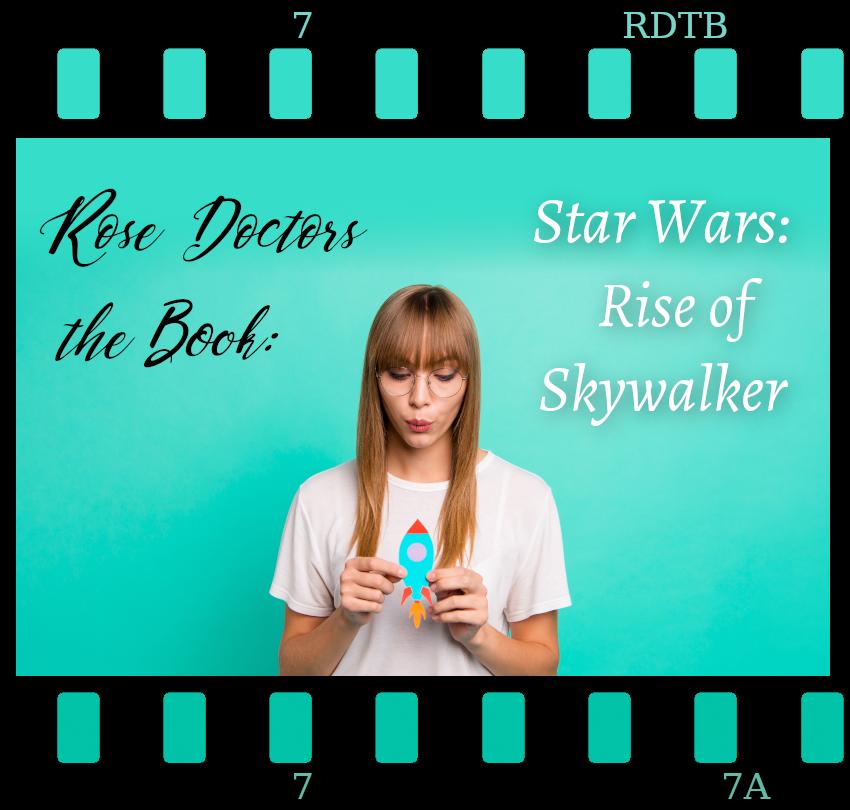 "Rose Doctors the Book: ""Star Wars: Rise of Skywalker"""